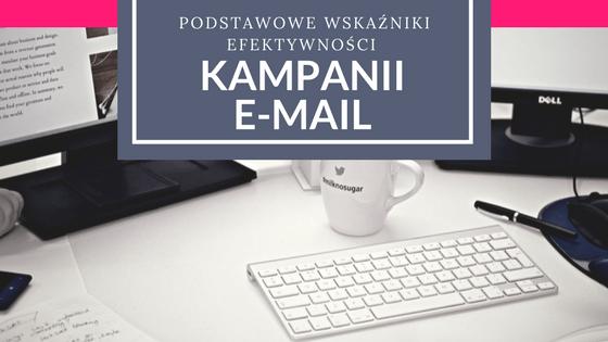 Podstawowe wskaźniki efektywności email marketingu