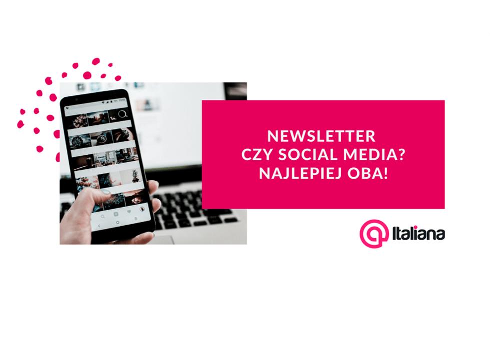 newsletter czy socialmedia