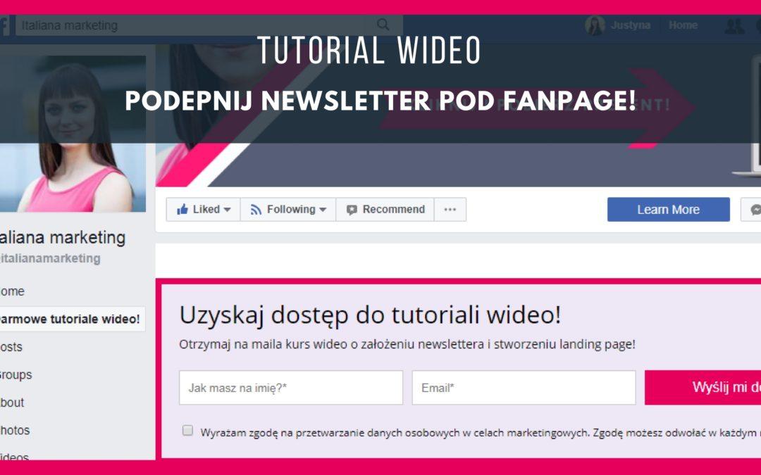 [TUTORIAL WIDEO] jak zbierać zapisy na newsletter na fanpage na facebooku?