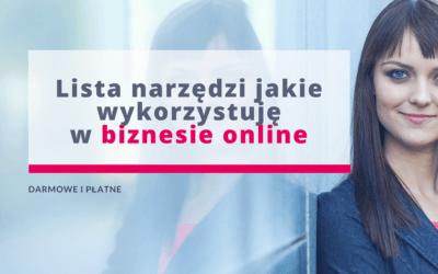 Narzędzia w biznesie online, z jakich korzystam