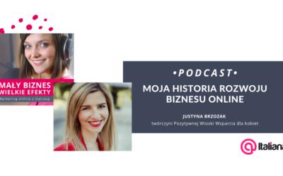 Podcast: Moja historia rozwoju biznesu online – rozmowa z Justyną Brzozak